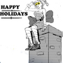 Happy Holidays Fuccboi's by JayBezzy