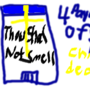 Thou Shal Not Smell by ScrewTheRules