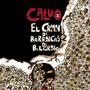 Calvo: The Belgrano's Hills Incident by CalvoMarmol