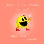 Pacman by KizzletheKid
