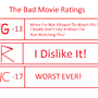 The Bad Movie Ratings