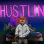 Hustlin by realScraptor