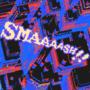 SMAAAAASSH! by DKYSY