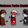 Madness Turbo Studios by Blakinvout