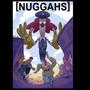 Nuggahs by UltraStebuu