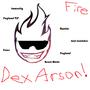 Dex Arson Is Epic by Budderw0rrior3