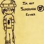 I'm No Superman by Killerwolverine
