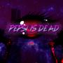 Pepsi Is Dead by CandyCornBoyz