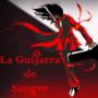 La Guitarra de Sangre