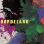 Bordeland by Manshink