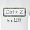 CTRL+Z is a lie b-artyshirt