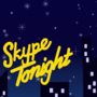 Skype Tonight by GroanaPlays
