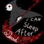 I Can Sleep After Deadline by Nekuma