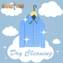 Dry Cleaning by roostertoons