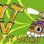 YTV keep it weird.