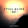 Still Alive by AleXizGD