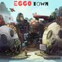 EGGO TOWN