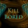 Kill Bored by Daaku026