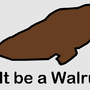 It be a Walrus by simplyunknown
