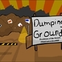 Dumping Grounds by C-Doodlez-Man