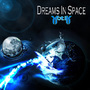 Dreams In Space by XotiK