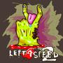 Left 4 speed 2 by TheMastermario22
