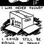 I used to hide in things by spanio
