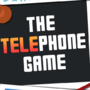 Telephone Game 1