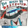 Be Destroyed (Blu Fog) by comicretard