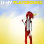 My Life Is My Playground by Artyluck