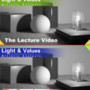 "Light and Values, an artistic analysis ""Lecture Video and an Exercise Video"""