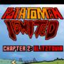 Potatoman Ignited Chapter 2: Blitztovia