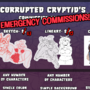 EMERGENCY COMMISSIONS! by CorruptedCryptid