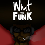 What the Funk? by sketchnate