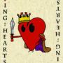 El King O' Hearts by Cicarelli