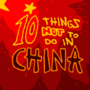 10 Things Not To Do In China