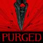 PURGED