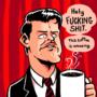 Good Ass Fucking Coffee