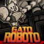 Super Gato Roboto!