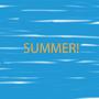 Summer! by Rawnern