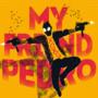 XOXO - My Friend Pedro