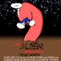 Giant Alien Weiners From Earth by Attikt