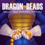 Dragon Beads